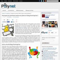 Blog d'entreprise : pourquoi et comment ? - Conseils web marketing