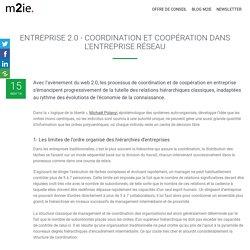 Entreprise 2.0 : coordination et coopération dans l'entreprise - réseau