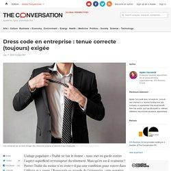 Dress code en entreprise: tenue correcte (toujours) exigée