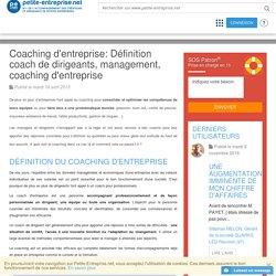 Coaching d´entreprise: Définition coach de dirigeants, management, coaching d´entreprise