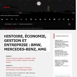 Histoire, économie, gestion et entreprise : BMW, Mercedes-Benz, AMG - DESIGNMOTEUR
