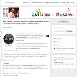 Les 36 questions à vous poser lorsque vous démarrez votre projet de création d'entreprise… – Customer Development – Customer discovery