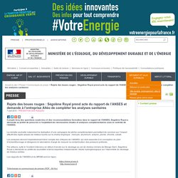 MEDDE 07/04/15 Rejets des boues rouges : Ségolène Royal prend acte du rapport de l'ANSES et demande à l'entreprise Altéo de compléter les analyses sanitaires