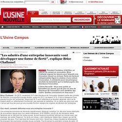 """""""Les salariés d'une entreprise innovante vont développer une forme de fierté"""", explique Brice Challamel"""