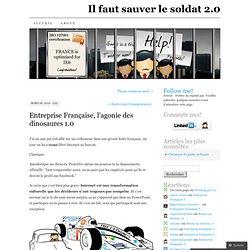 Entreprise Française, l'agonie des dinosaures 1.0 « Il faut sauv