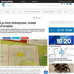 La mini-entreprise, mode d'emploi - France 3 Auvergne