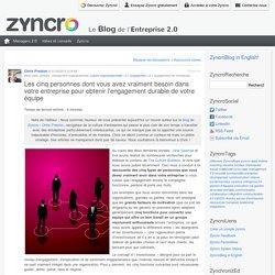 Article - Les 5 personnes dont vous avez besoin dans votre entreprise pour obtenir l'engagement