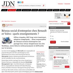 Réseau social d'entreprise chez Renault et Volvo : quels enseignements ? - Journal du Net Solutions