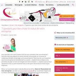 7 questions pour bien choisir le statut de votre entreprise – CréActives - Entreprendre au féminin - St Quentin en Yvelines 78