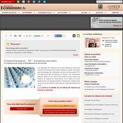 Création d'entreprise – TIC – Entreprises innovantes