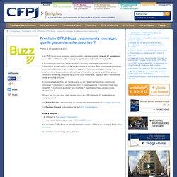 Prochain CFPJ Buzz : community manager, quelle place dans l'entreprise ?