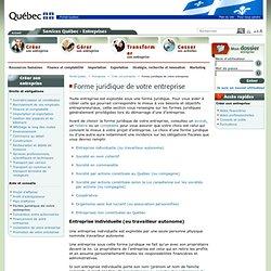Forme juridique de votre entreprise:Services Québec - Entreprises