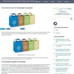 Tout savoir sur le recyclage du papier - Entreprise Environnement