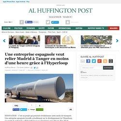 Une entreprise espagnole veut relier Madrid à Tanger en moins d'une heure grâce à l'Hyperloop