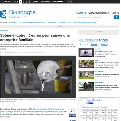 Saône-et-Loire : 5 euros pour sauver une entreprise familiale