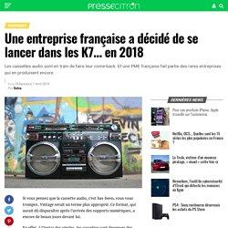 Une entreprise française a décidé de se lancer dans les K7... en 2018