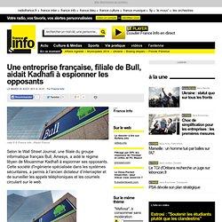 Une entreprise française, filiale de Bull, aidait Kadhafi à espionner les opposants - international - toute l'actualité internationale