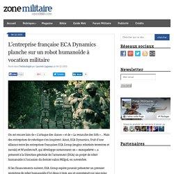 L'entreprise française ECA Dynamics planche sur un robot humanoïde à vocation militaire