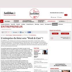 "L'entreprise du futur sera ""Work & Care"" !"