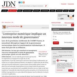 """""""L'entreprise numérique implique un nouveau mode de gouvernance"""" - Journal du Net Solutions"""