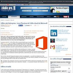 Office 365 Entreprise : tour d'horizon de l'offre cloud de Microsoft