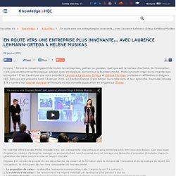 En route vers une entreprise plus innovante… avec Laurence Lehmann-Ortega & Hélène Musikas