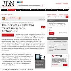 Tablettes tactiles, puces sans contact, réseau social d'entreprise... - Les DSI face à l'innovation - Journal du Net Solutions