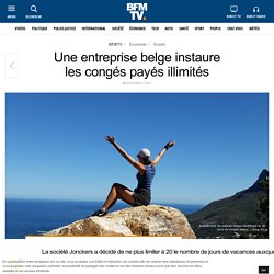 Une entreprise belge instaure les congés payés illimités