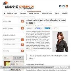 """""""L'entreprise a tout intérêt à favoriser le travail nomade"""" - Mode(s) d'emploi"""
