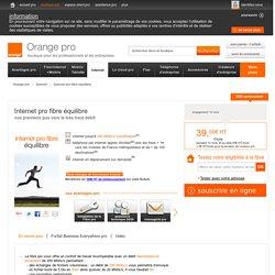Fibre entreprise : Internet pro fibre équilibre - Orange pro