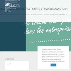 Réseau Social d'Entreprise - l'intranet nouvelle génération - Diatem