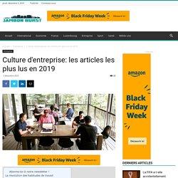 Culture D'entreprise: Les Articles Les Plus Lus En 2019 - JambonBurst
