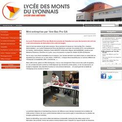 Mini-entreprise par 1ère Bac Pro GA - Lycée des Monts du Lyonnais