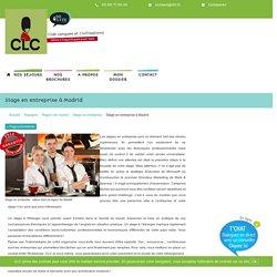 Stage en entreprise à Madrid - Séjour linguistique - CLC