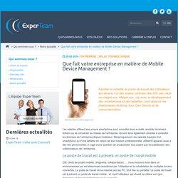 Que fait votre entreprise en matière de Mobile Device Management ?ExperTeam