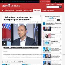 Gilles Verrier, ESCP Europe - Libérer l'entreprise avec des managers plus autonomes