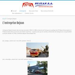 Bejean SA, notre entreprise, nos métiers, nos compétences
