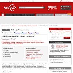 Le blog d'entreprise, un nouveau moyen de communication - communication