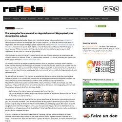 Une entreprise française était en négociation avec Megaupload pour rémunérer les auteurs