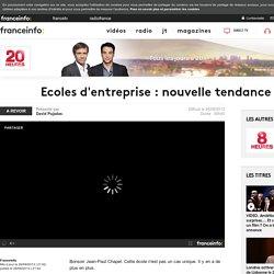 Ecoles d'entreprise : nouvelle tendance ? en replay - 26 septembre 2013