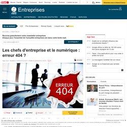Les chefs d'entreprise et le numérique : erreur 404 ?