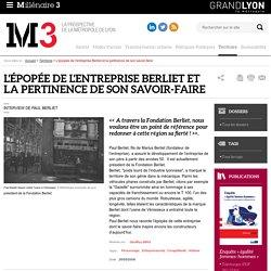 L'épopée de l'entreprise Berliet et la pertinence de son savoir-faire : Millenaire 3, Territoire