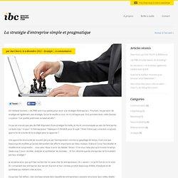La stratégie d'entreprise simple et pragmatique