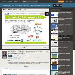 Du Web 2.0 à l'Entreprise 2.0 (Présentation Thèse - Raffaele COSTAN...