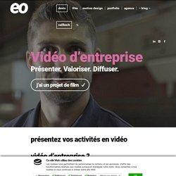 Vidéo d'entreprise pour présenter votre activité : Eoprod