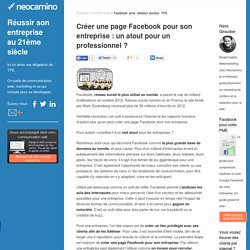 Créer une page Facebook pour son entreprise : un atout pour un professionnel