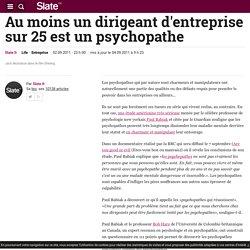 Au moins un dirigeant d'entreprise sur 25 est un psychopathe