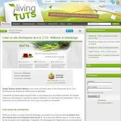 Créer un site d'entreprise de A à Z 1/3 : Réflexion & Webdesign