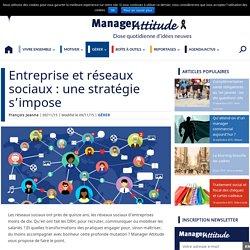 Entreprise et réseaux sociaux : une stratégie s'impose
