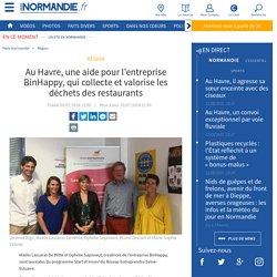 Au Havre, une aide pour l'entreprise BinHappy, qui collecte et valorise les déchets des restaurants